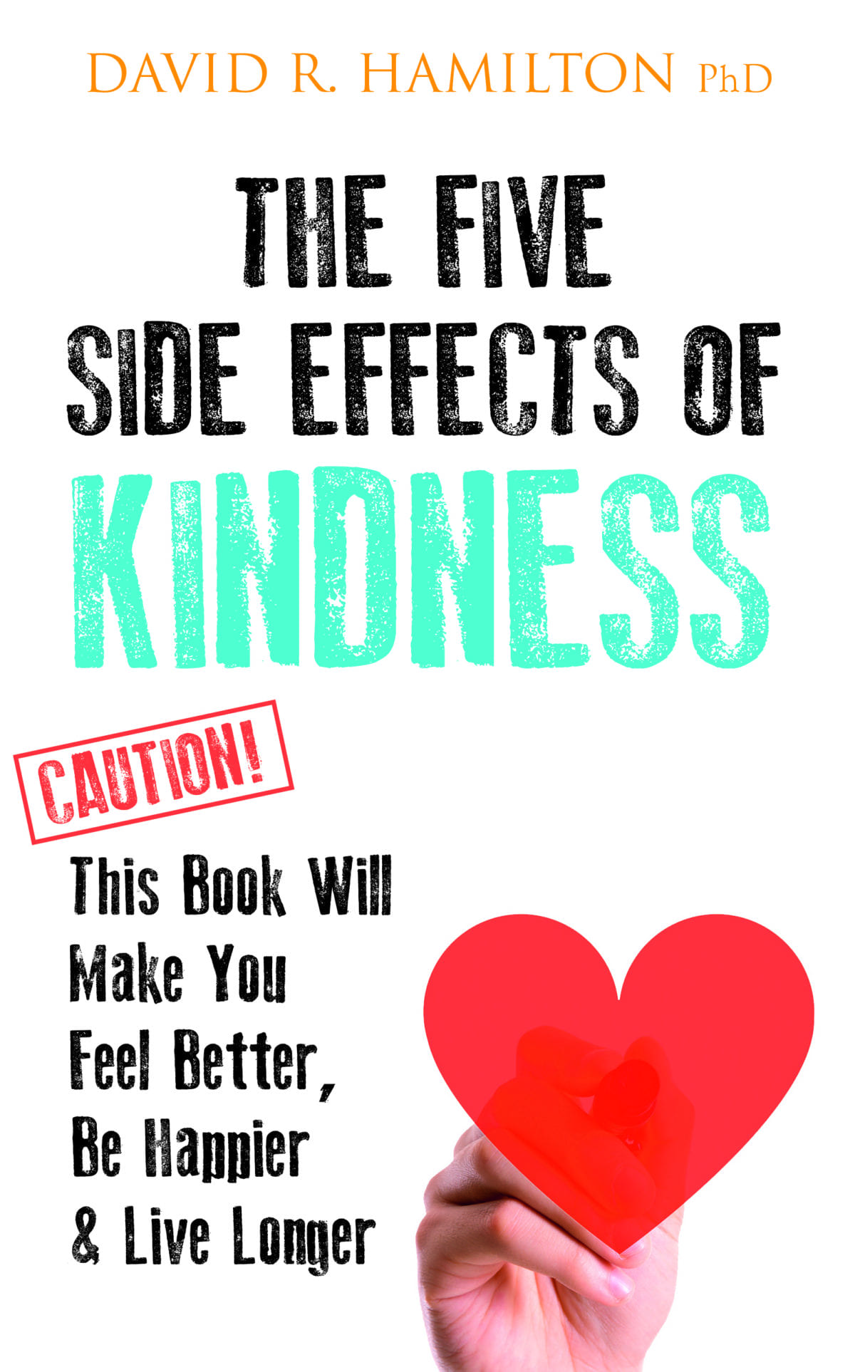 The 5 side effects of kindness - jacket hi res