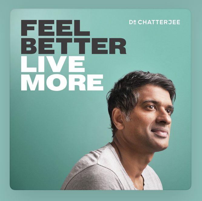 Feel Better Live More_Rangan Chatterjee