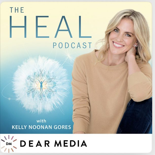 Heal podcast_Kelly Noonan Gores